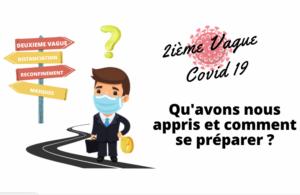 Covid 19 : Qu'avons-nous appris et comment se préparer